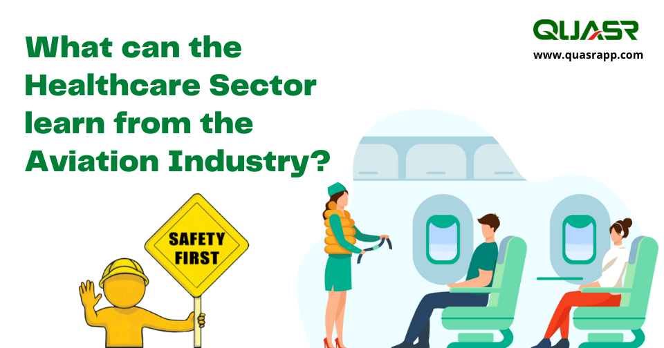 What can the Healthcare Sector learn from the Aviation Industry